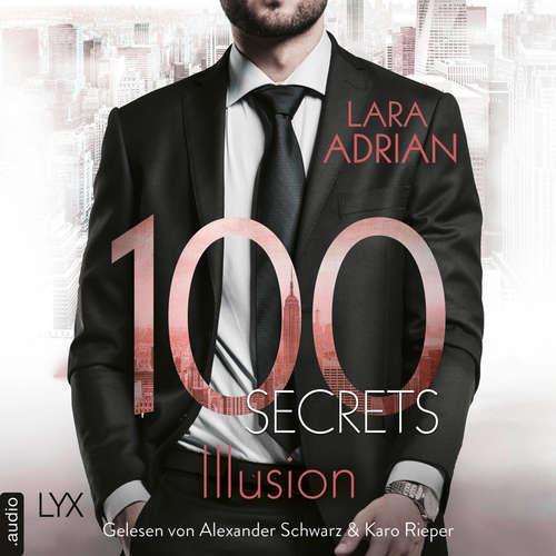 Hoerbuch 100 Secrets - Illusion - Lara Adrian - Alexander Schwarz