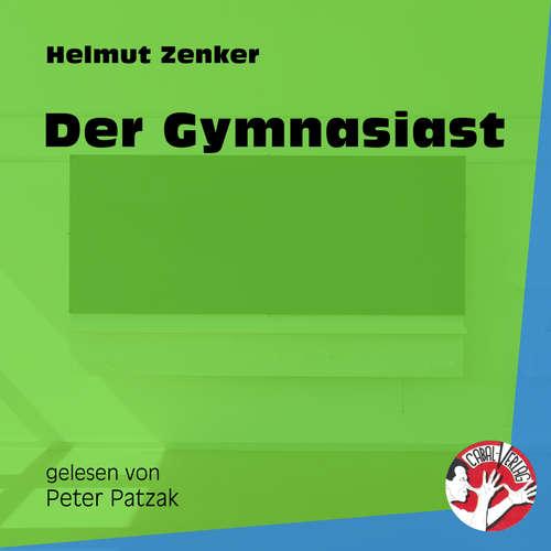 Hoerbuch Der Gymnasiast - Helmut Zenker - Peter Patzak