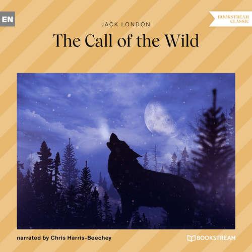 Audiobook The Call of the Wild - Jack London - Chris Harris-Beechey