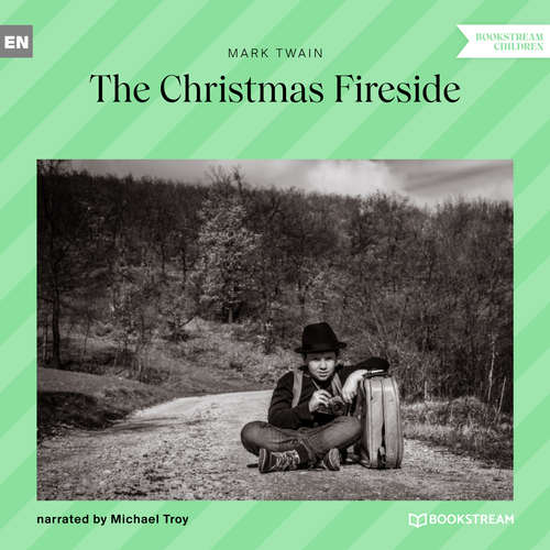 Audiobook The Christmas Fireside - Mark Twain - Michael Troy