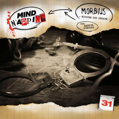 Hoerbuch MindNapping, Folge 31: Morbius - Richter und Henker - Markus Duschek - Karen Schulz-Vobach