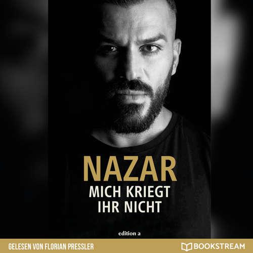Hoerbuch Mich kriegt ihr nicht -  Nazar - Florian Pressler