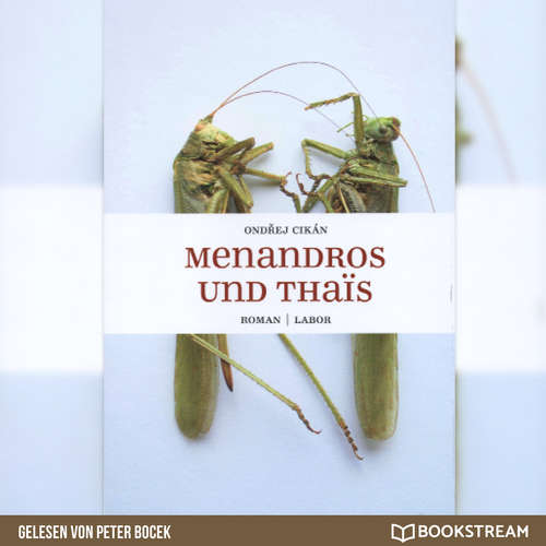 Hoerbuch Menandros und Thaïs - Ondrej Cikán - Peter Bocek