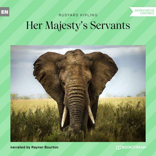 Audiobook Her Majesty's Servants - Rudyard Kipling - Rayner Bourton