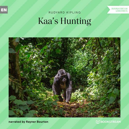 Audiobook Kaa's Hunting - Rudyard Kipling - Rayner Bourton