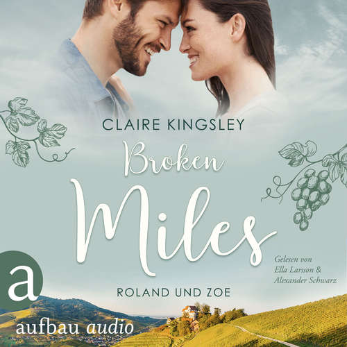 Hoerbuch Broken Miles - Die Miles Family Saga, Band 1 - Claire Kingsley - Ella Larsson