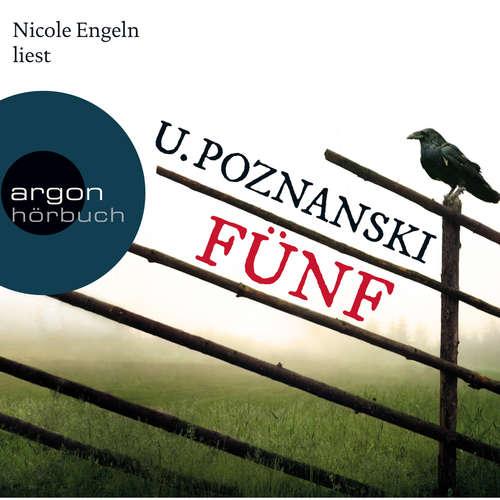 Hoerbuch Fünf - Kaspary & Wenninger ermitteln, Band 1 - Ursula Poznanski - Nicole Engeln