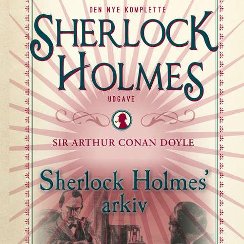 Audiokniha Sherlock Holmes' arkiv - Conan Doyle - Paul Becker
