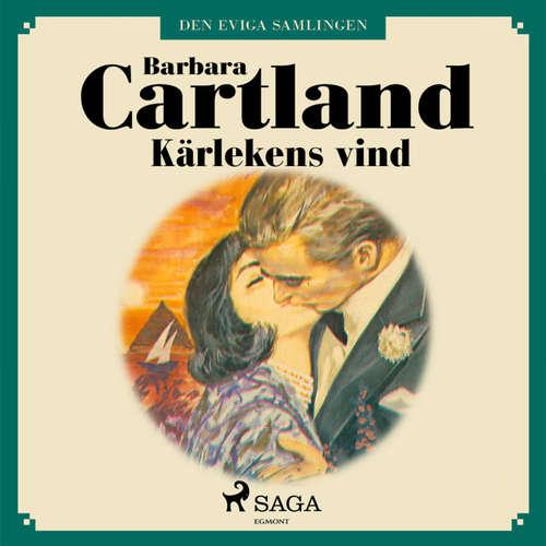 Audiokniha Kärlekens vind - Den eviga samlingen 34 - Barbara Cartland - Ida Olsson