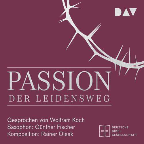 Passion. Der Leidensweg (Lesung mit Musik)