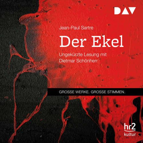 Hoerbuch Der Ekel - Jean-Paul Sartre - Dietmar Schönherr