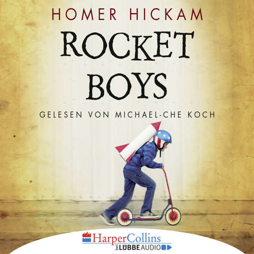 Hoerbuch Rocket Boys - Homer Hickam - Michael-Che Koch