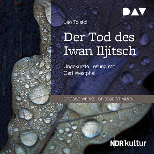 Hoerbuch Der Tod des Iwan Iljitsch - Leo Tolstoi - Gert Westphal