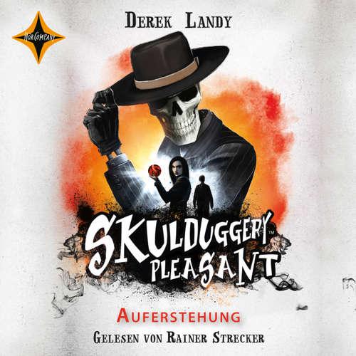 Hoerbuch Skulduggery Pleasant, Folge 10: Auferstehung - Derek Landy - Rainer Strecker