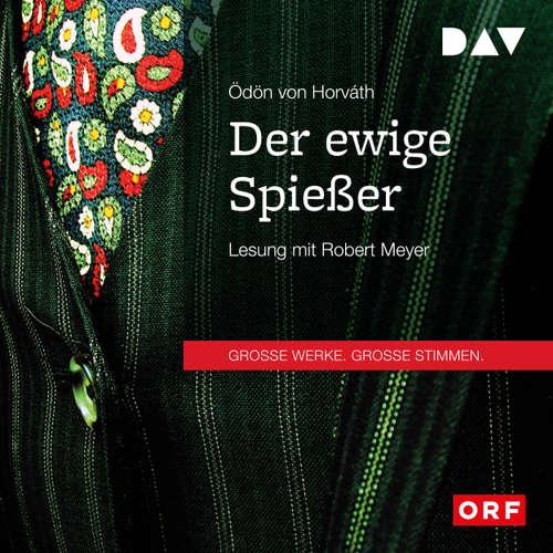 Hoerbuch Der ewige Spießer - Ödön von Horváth - Robert Meyer