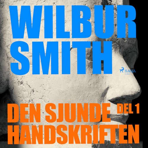Audiokniha Den sjunde handskriften, del 1 - Wilbur Smith - Christoffer Svensson