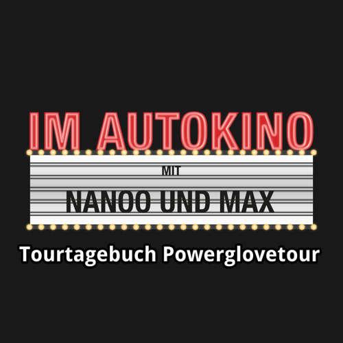 Im Autokino, Tourtagebuch Powerglovetour