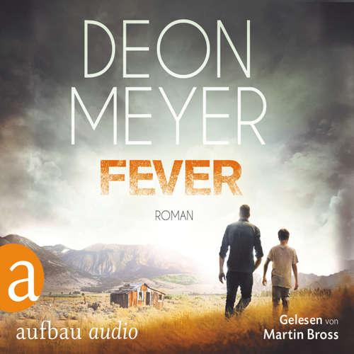 Hoerbuch Fever - Deon Meyer - Martin Bross