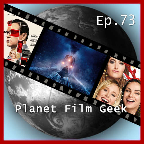 Planet Film Geek, PFG Episode 73: Mord im Orient-Express, Bad Moms 2, Suburbicon