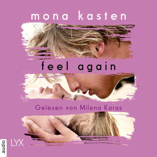 Hoerbuch Feel Again - Again-Reihe 3 - Mona Kasten - Milena Karas