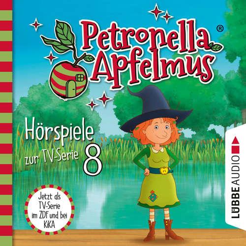 Hoerbuch Petronella Apfelmus, Teil 8: Das Stinkeparfüm, Der Zaubersauberbesen, Der verlorene Ring, Die Doppelgängerin - Sabine Städing - Ranja Bonalana