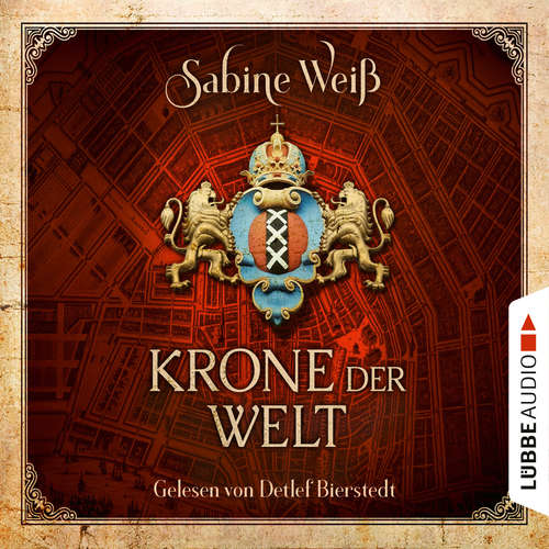 Hoerbuch Krone der Welt - Sabine Weiß - Detlef Bierstedt