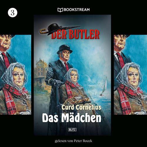 Hoerbuch Der Butler, Folge 3: Das Mädchen - Curd Cornelius - Peter Bocek