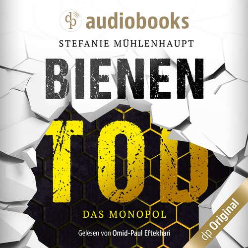 Hoerbuch Bienentod - Stefanie Mühlenhaupt - Omid-Paul Eftekhari
