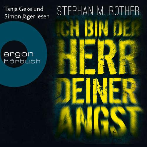 Hoerbuch Ich bin der Herr deiner Angst - Hauptkommissar Jörg Albrecht ermittelt, Band 1 - Stephan M. Rother - Simon Jäger