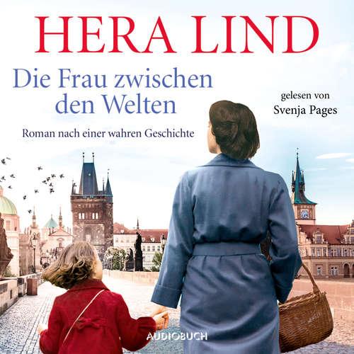 Hoerbuch Die Frau zwischen den Welten - Hera Lind - Svenja Pages