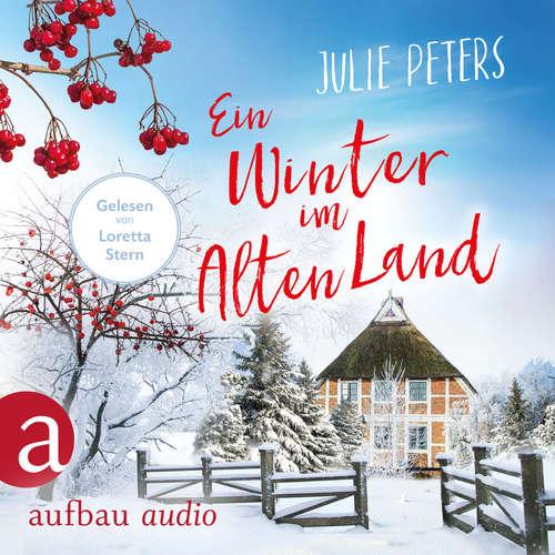Hoerbuch Ein Winter im Alten Land - Julie Peters - Loretta Stern