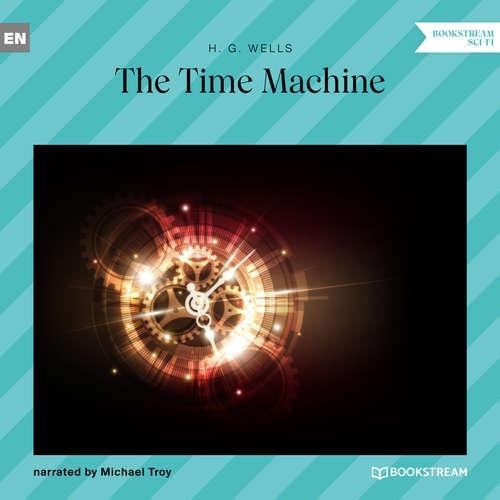 Audiobook The Time Machine - H. G. Wells - Michael Troy