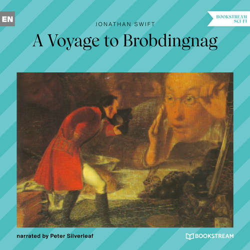 Audiobook A Voyage to Brobdingnag - Jonathan Swift - Peter Silverleaf