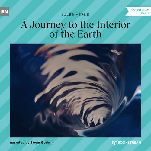 Audiobook A Journey to the Interior of the Earth - Jules Verne - Bryan Godwin