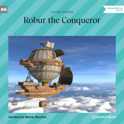 Audiobook Robur the Conqueror - Jules Verne - Rayner Bourton