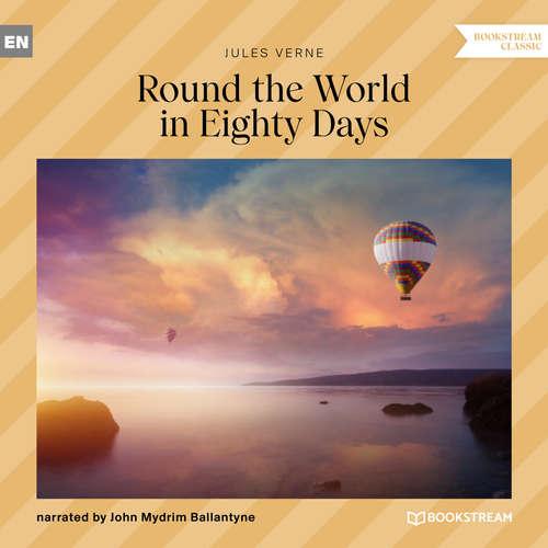 Audiobook Round the World in Eighty Days - Jules Verne - John Mydrim Ballantyne