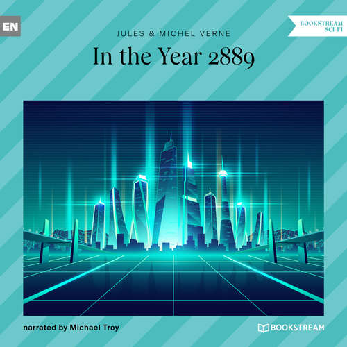 Audiobook In the Year 2889 - Jules Verne - Michael Troy