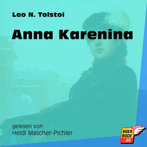 Hoerbuch Anna Karenina - Leo Tolstoy - Heidi Mascher-Pichler