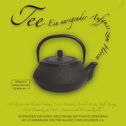 Hoerbuch Tee - Ein anregender Aufguß zum Hören - Theodor Fontane - Ulrike Hübschmann