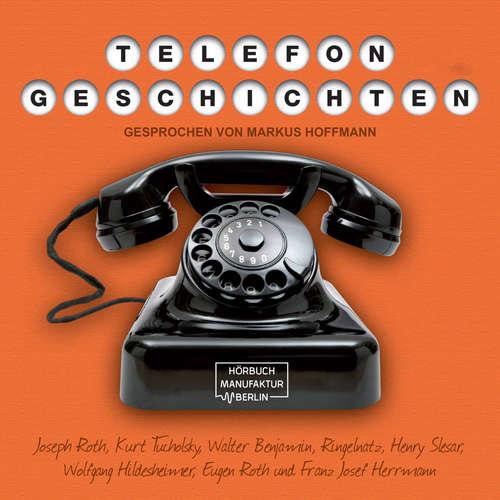 Hoerbuch Telefongeschichten - Walter Benjamin - Markus Hoffmann