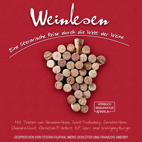 Hoerbuch Weinlesen - Eine literarische Reise durch die Welt der Weine - Hermann Hesse - Meike Schlüter