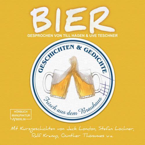 Hoerbuch Bier - Geschichten und Gedichte frisch aus dem Brauhaus - Jack London - Till Hagen
