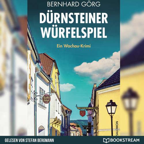 Hoerbuch Dürnsteiner Würfelspiel - Doris Lenhart, Band 3 - Bernhard Görg - Stefan Bergmann