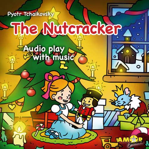 Audiobook Classics for Kids, The Nutcracker - Pyotr Tchaikovsky - Kevin Ford