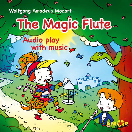 Audiobook Opera for Kids, The Magic Flute - Wolfgang Amadeus Mozart - Kevin Ford