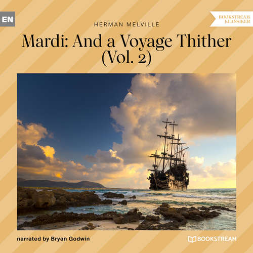 Audiobook Mardi: And a Voyage Thither, Vol. 2 - Herman Melville - Bryan Godwin