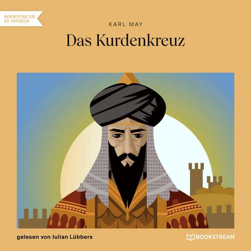 Hoerbuch Das Kurdenkreuz - Karl May - Julian Lübbers
