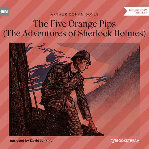 Audiobook The Five Orange Pips - The Adventures of Sherlock Holmes - Sir Arthur Conan Doyle - David Jenkins