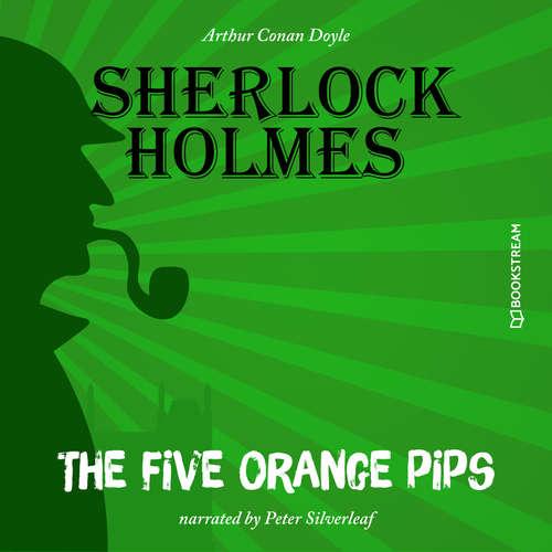 Audiobook The Five Orange Pips - Sir Arthur Conan Doyle - Peter Silverleaf