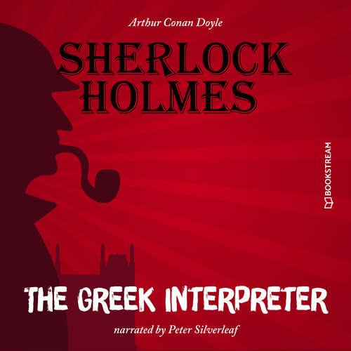 Audiobook The Greek Interpreter - Sir Arthur Conan Doyle - Peter Silverleaf